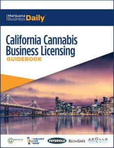 California Cannabis Business Licensing Guidebook
