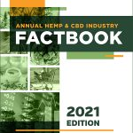 2021 Hemp & CBD Factbook, Hemp licenses up, but acreage down in 2020 – yet industry is optimistic for growth