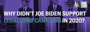 Biden Concerned Supporting Legal Marijuana Would Have Lead to Trump Election Win, Insider Says