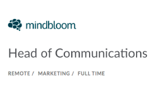 Mindbloom – Head of Communications