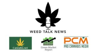 Weed Talk News March 26, 2021