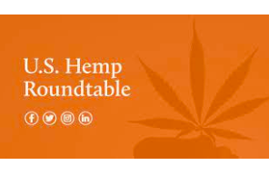 The US Hemp Roundtable Publishes An Article Outlining Their Views On Delta 8