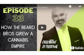 Video: How the Beard Bros Grew a Cannabis Empire