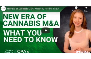 June 4: Green Growth CPA's: New Era of Cannabis M&A: What You Need to Know