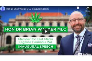 Legalise Cannabis WA Parliament – Hon Dr Brian Walker MLC Inaugural Speech