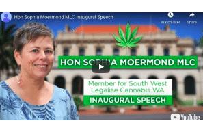 Legalise Cannabis WA Parliament – Hon Sophia Moermond MLC Inaugural Speech