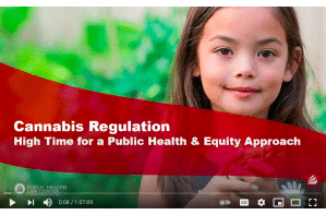 Public Health Law Center Cannabis Regulation: High Time for a Public Health & Equity Approach