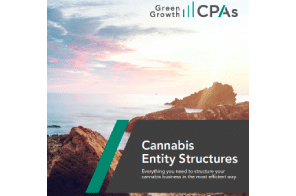 PDF – Green Growth CPA's: Cannabis Entity Structures: Complete Guide